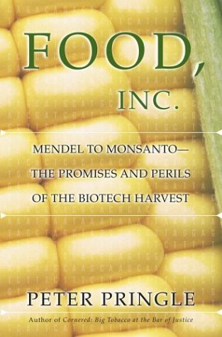 9780743226110: Food, Inc.: Mendel to Monsanto--The Promises and Perils of the Biotech Harvest