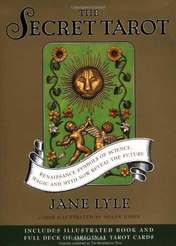 9780743226134: The Secret Tarot: Renaissance Symbols of Science, Magic and Myth Now Reveal the Future