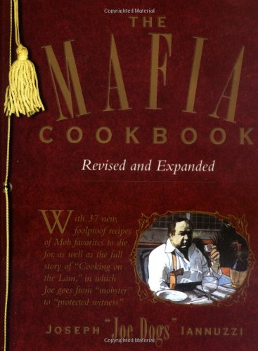 The Mafia Cookbook Revised and Expanded (Signed by Author): Iannuzzi, Joseph