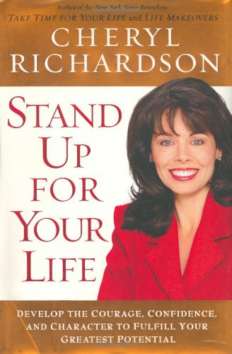 9780743226509: Stand Up for Your Life: A Practical Step-by-Step Plan to Build Inner Confidence and Personal Power