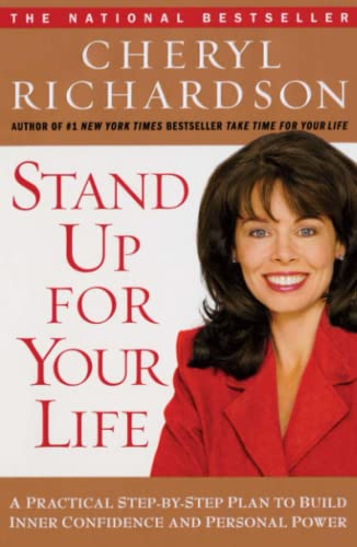 9780743226516: Stand Up for Your Life: A Practical Step-by-Step Plan to Build Inner Confidence and Personal Power