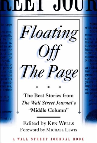 Floating Off the Page: The Best Stories from The Wall Street Journal's