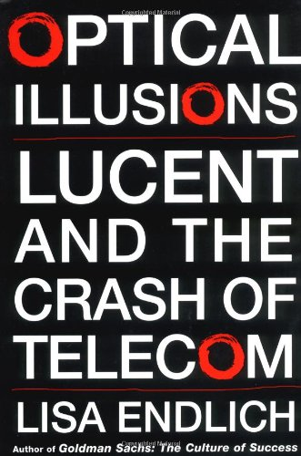 OPTICAL ILLUSIONS : LUCENT AND THE CRASH