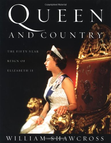 9780743226769: Queen and Country: The Fifty-Year Reign of Elizabeth II