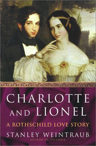 9780743226868: Charlotte and Lionel: A Rothschild Love Story
