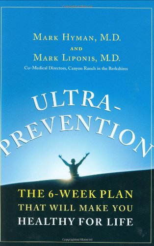 Ultraprevention: The 6-Week Plan That Will Make You Healthy for Life (DEDICATORIA Y FIRMA AUTOGRA...