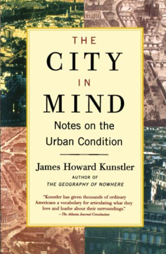 9780743227230: The City in Mind: Meditations on the Urban Condition: Notes on the Urban Condition
