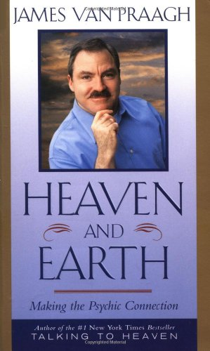9780743227261: Heaven and Earth: Making the Psychic Connection