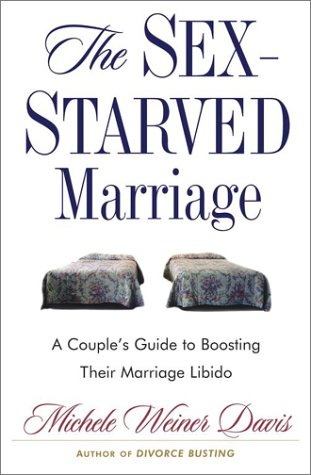 9780743227322: The Sex-Starved Marriage: A Couple's Guide to Boosting Their Marriage Libido