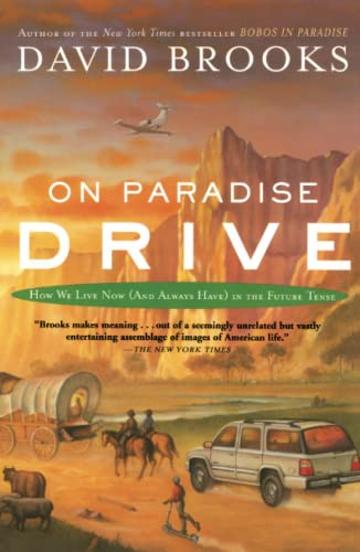9780743227391: On Paradise Drive: How We Live Now (And Always Have) in the Future Tense
