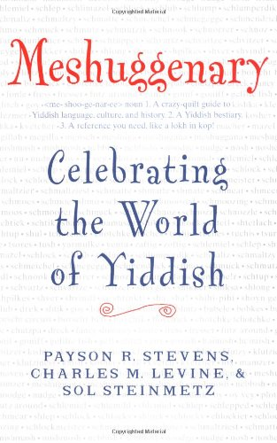 9780743227421: Meshuggenary: Celebrating the World of Yiddish