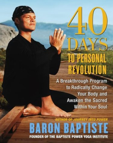 9780743227599: 40 Days to Personal Revolution: A Breakthrough Program to Radically Change Your Body and Awaken the Sacred Within Your Soul