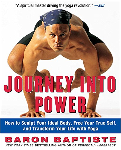 9780743227827: Journey Into Power: How to Sculpt Your Ideal Body, Free Your True Self, and Transform Your Life with Yoga