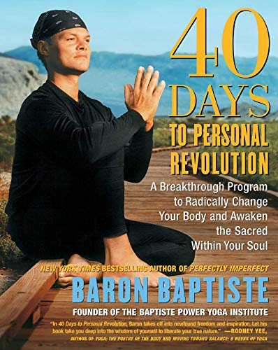 9780743227834: 40 Days to Personal Revolution: A Breakthrough Program to Radically Change Your Body and Awaken the Sacred Within Your Soul