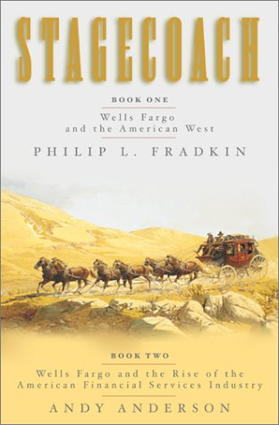 9780743227971: Stagecoach: Book One, Wells Fargo and the American West; Book Two, Wells Fargo and the Rise of the American Financial Services Industry