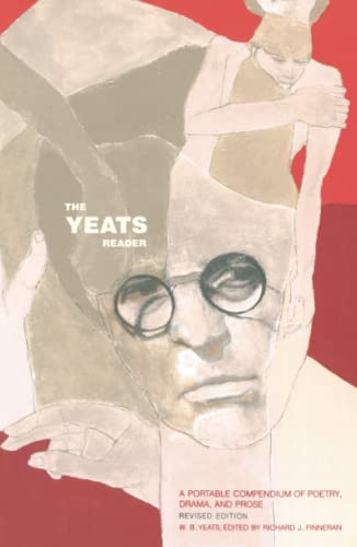 9780743227988: The Yeats Reader: A Portable Compendium of Poetry, Drama, and Prose
