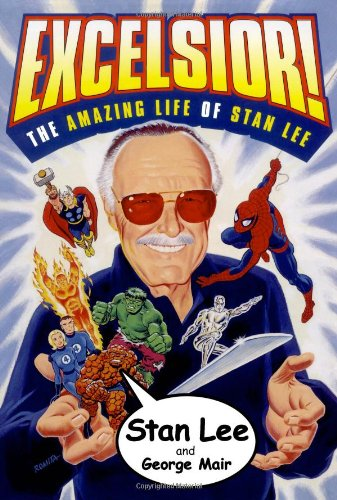 9780743228008: Excelsior!: The Amazing Life of Stan Lee