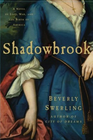 9780743228121: Shadowbrook: A Novel of Love, War, and the Birth of America