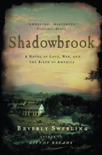 9780743228138: Shadowbrook: A Novel of Love, War, and the Birth of America