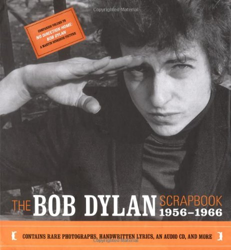 The Bob Dylan Scrapbook: An American Journey,: Bob Dylan
