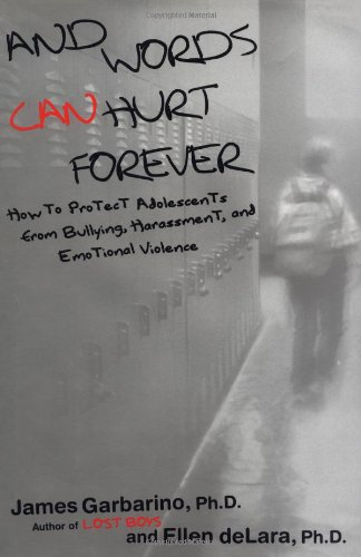 9780743228985: And Words Can Hurt Forever: How to Protect Adolescents from Bullying, Harassment, and Emotional Violence
