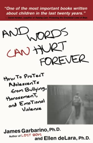 9780743228992: And Words Can Hurt Forever: How to Protect Adolescents from Bullying, Harassment, and Emotional Violence