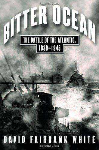 9780743229296: Bitter Ocean: The Battle of the Atlantic, 1939-1945