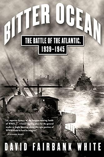 9780743229302: Bitter Ocean: The Battle of the Atlantic, 1939-1945
