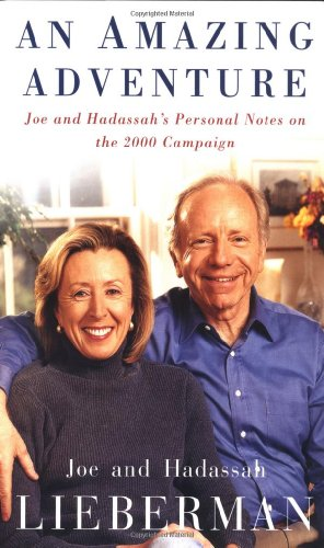 9780743229388: An Amazing Adventure: Joe and Hadassah's Personal Notes on the 2000 Campaign
