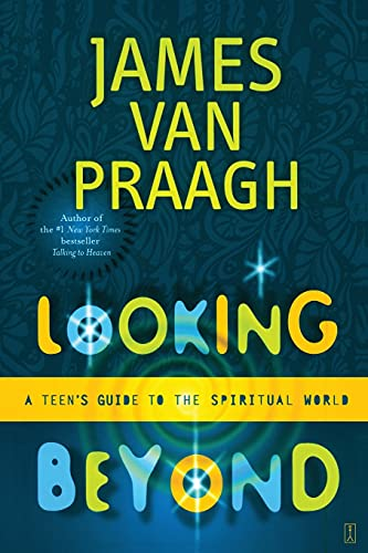 9780743229425: Looking Beyond: A Teen's Guide to the Spiritual World
