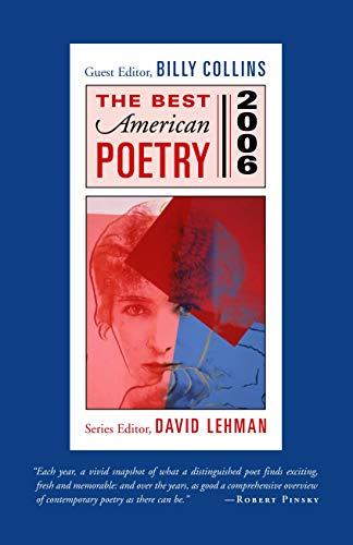 The Best American Poetry 2006: Series Editor: Collins, Billy; Lehman,