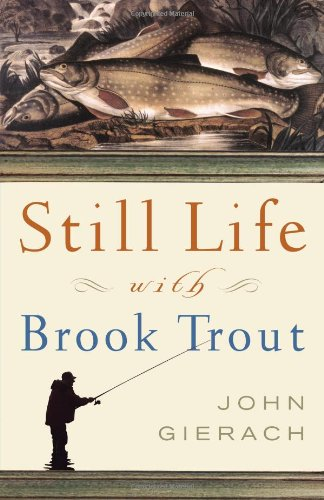 9780743229944: Still Life with Brook Trout