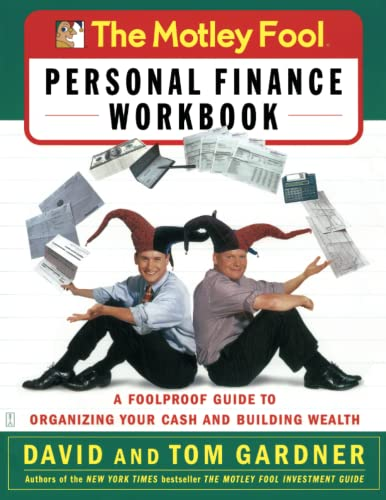 9780743229975: The Motley Fool Personal Finance Workbook: A Foolproof Guide to Organizing Your Cash and Building Wealth