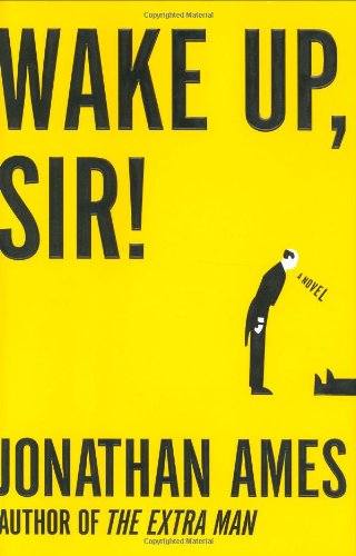 Wake Up, Sir!: Ames, Jonathan
