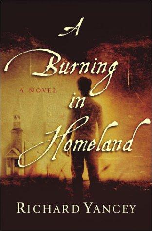 9780743230131: A Burning in Homeland: A Novel