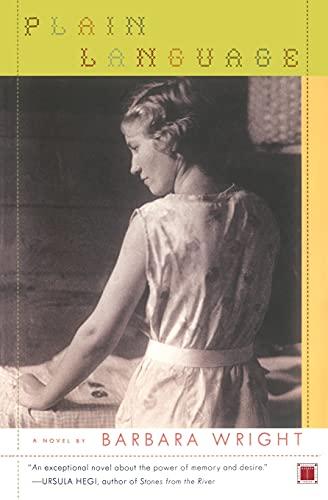 Plain Language: A Novel: Wright, Barbara