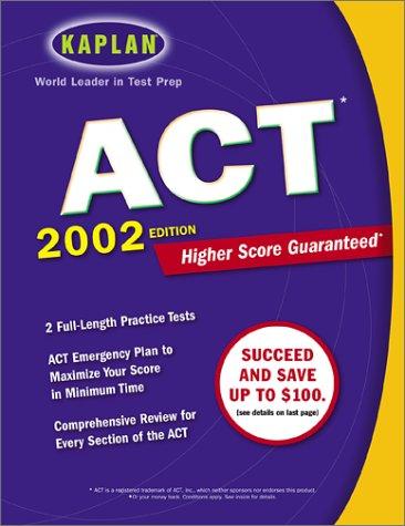 Kaplan ACT 2002: Kaplan