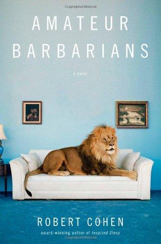9780743230360: Amateur Barbarians: A Novel