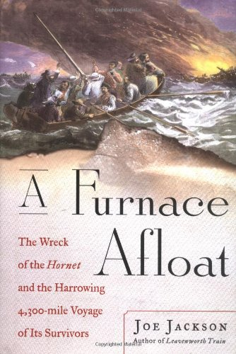 9780743230377: A Furnace Afloat: The Wreck of the Hornet and the Harrowing 4,300-mile Voyage of Its Survivors
