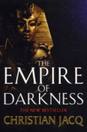 9780743230834: The Empire of Darkness (The Queen of Freedom Trilogy)