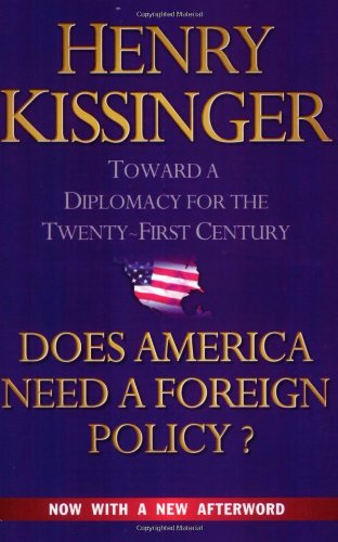 9780743230872: Does America Need a Foreign Policy?: Towards a New Diplomacy for the 21st Century