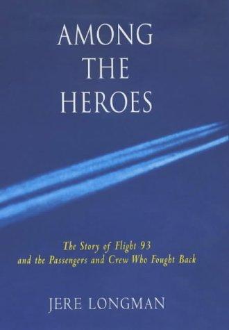 9780743230988: Among the Heroes