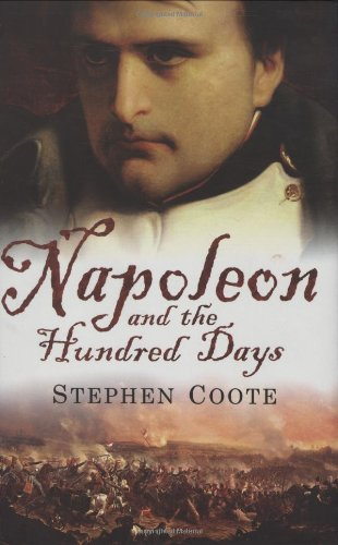 9780743231114: Napoleon and the Hundred Days