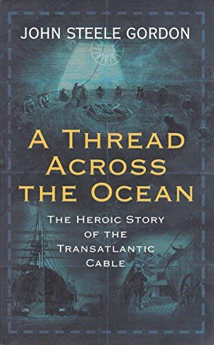 9780743231275: A Thread Across The Ocean: The Heroic Story Of The Transatlantic Cable