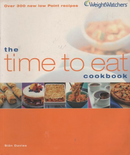 9780743231305: The Time To Eat Cookbook (Weightwatchers)