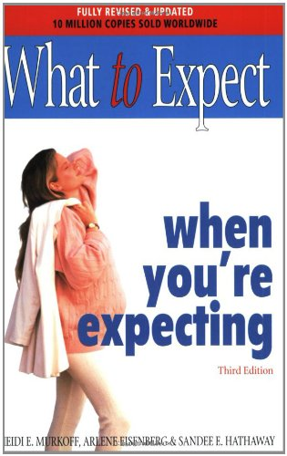 What to Expect When You're Expecting (0743231430) by Arlene Eisenberg; Heidi E. Murkoff; Sandee E. Hathaway