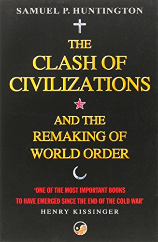 huntingtons clash of civilizations thesis Does the rise of social media and the internet call for changes to samuel p huntington's clash of civilizations thesis how valid is huntington's clash of the civilizations in the present era are we currently facing the clash of civilisations described by s p huntington.