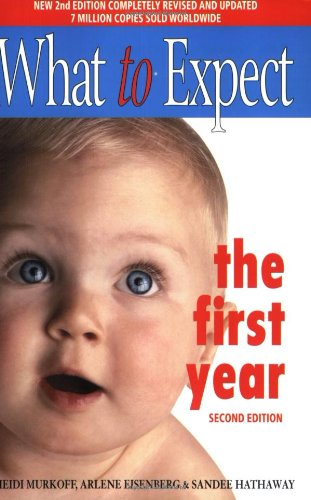 9780743231886: What to Expect the First Year