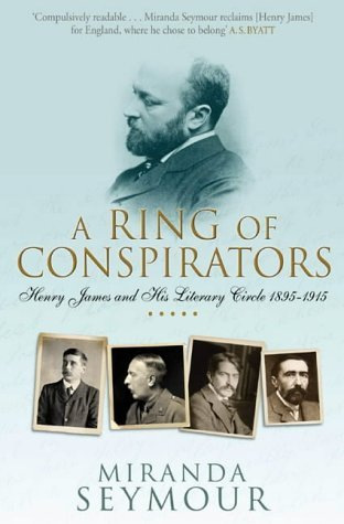 9780743232203: A Ring of Conspirators: Henry James and His Literary Circle, 1895-1915