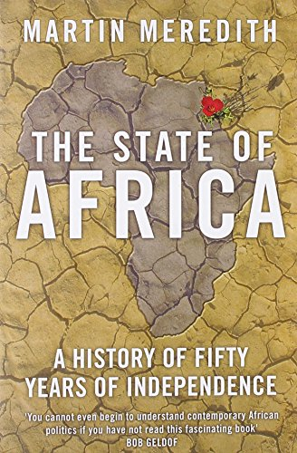9780743232227: The State of Africa: A History of Fifty Years of Independence